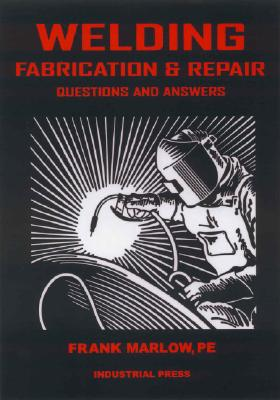 Welding Fabrication & Repair By Marlow, Frank M./ Tallman, Pamela (ILT)